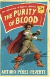 Könyv: Purity Of Blood - The Adventures Of Captain Alatriste