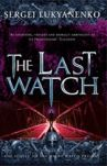 Könyv: The Last Watch: (Night Watch 4)