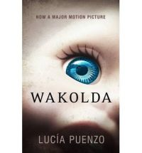 Könyv: Lucía Puenzo: Wakolda - The german doctor